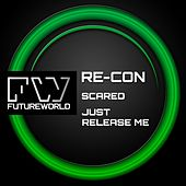 Scared - Single by Recon