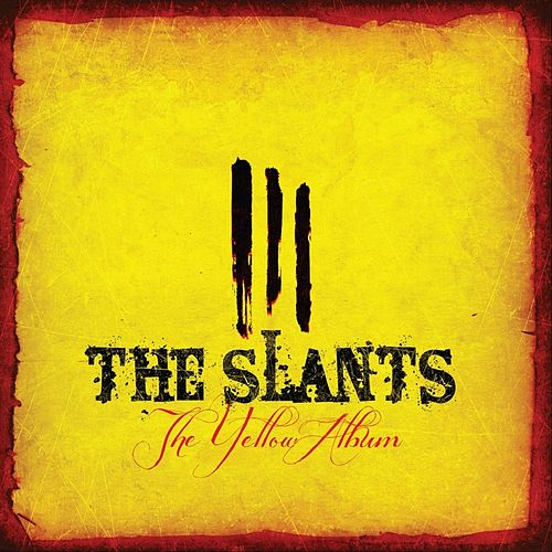 The Yellow Album by The Slants