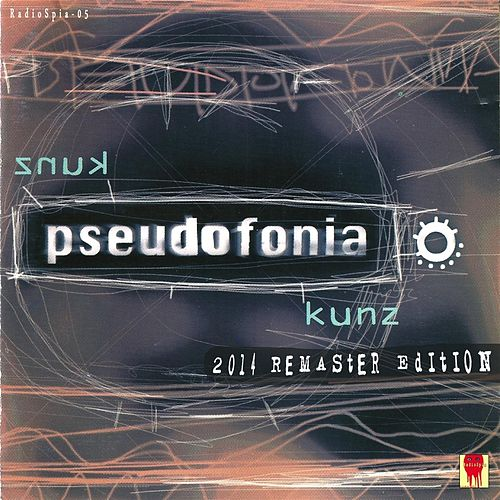 Kunz (2014 Remaster Edition) by Pseudofonia