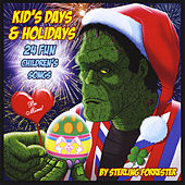 Kid's Days & Holidays by Sterling Forrester