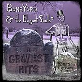 Gravest Hits by Boneyard