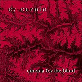 Cinema for the Blind - EP by Cy Curnin
