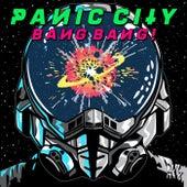 Bang Bang by Panic City