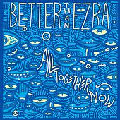 Gonna Get Better de Better Than Ezra