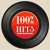 100% Hits (The Greatest Songs from Male Artists) by Various Artists
