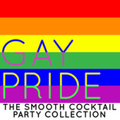 Gay Pride: The Smooth Cocktail Party Collection de Smooth Jazz Allstars