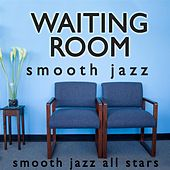 Waiting Room Smooth Jazz de Smooth Jazz Allstars