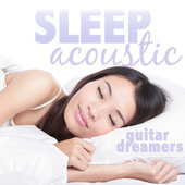 Sleep Acoustic by Guitar Tribute Players