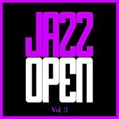 Jazz Open, Vol. 3 de Various Artists