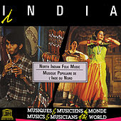 India: North Indian Folk Music by Various Artists
