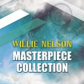 Masterpiece Collection by Willie Nelson