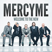 Welcome to the New de MercyMe