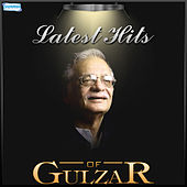 Latest Hits of Gulzar by Various Artists
