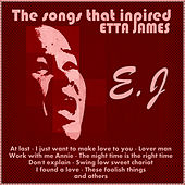 The Songs That Inspired Etta James de Various Artists