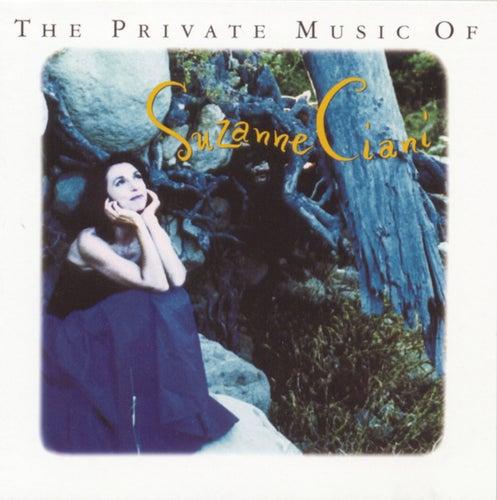 The Private Music of Suzanne Ciani by Suzanne Ciani