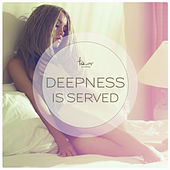 Deepness Is Served von Various Artists