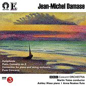 Damase: Symphonie, Piano & Flute Concertos by BBC Concert Orchestra