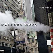Jazz Horn Redux by Ken Wiley