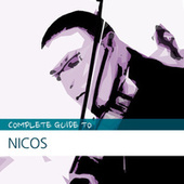 Complete Guide to Nicos by Nicos