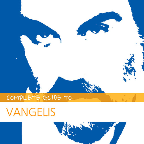 Complete Guide to Vangelis by Various Artists