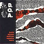 Talk Minus Action = Zero by D.O.A.