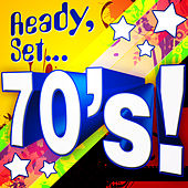 Ready, Set.. 70's by Various Artists