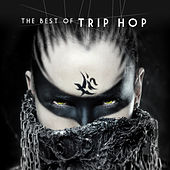 The Best of Trip Hop fra Various Artists
