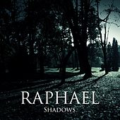 Shadows de Raphaël