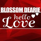 Hello Love by Blossom Dearie