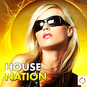 House Nation by Various Artists
