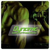 Dynamic Sport and Fitness Sound by Various Artists