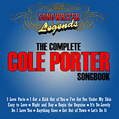 Songwriter Legends - The Complete Cole Porter Songbook by Various Artists