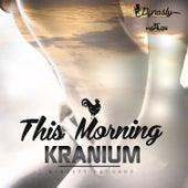 This Morning - Single von Kranium