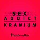 Sex Addict - Single von Kranium