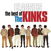 Classics: The Best of The Kinks by The Kinks