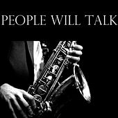 People Will Talk by Various Artists