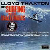 Lloyd Thaxton Goes Surfing With The Challengers by The Challengers