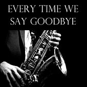 Every Time We Say Goodbye de Various Artists