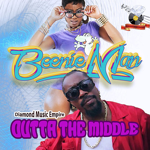 Outta The Middle - Single by Beenie Man