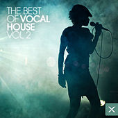 The Best of Vocal House - Vol. 2 by Various Artists