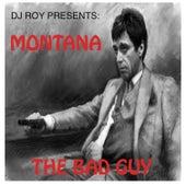 The Bad Guy (feat. Montana) de DJ Roy