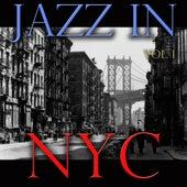 Jazz In NYC, Vol. 1 de Various Artists
