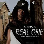 Real One (Rayven Justice) - Single by Sleepy D