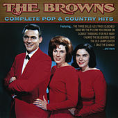 The Complete Pop & Country Hits by The Browns