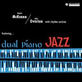 Dual Piano Jazz (Remastered 2014) by Dave McKenna