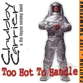 Too Hot To Handle by Chubby Carrier