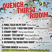Quench Thirst Riddim Various Artists de Various Artists