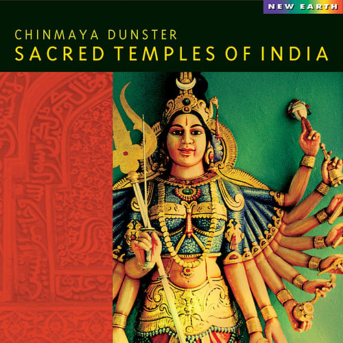 Sacred Temples of India by Chinmaya Dunster