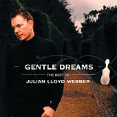 Gentle Dreams: The Best of Julian Lloyd Webber de Various Artists