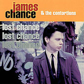 Lost Chance by James Chance And The Contortions